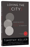 Loving the City (City From Center Church) Paperback