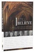 I Believe (Still) Paperback