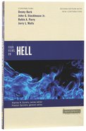 Four Views on Hell (2nd Ed) (Counterpoints Series) Paperback