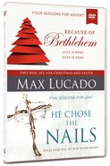 Because of Bethlehem/He Chose the Nails