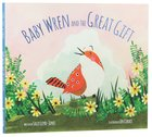 The Baby Wren and the Great Gift Hardback