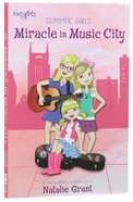 The Miracle in Music City (Faithgirlz! Series) Paperback