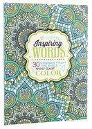 Inspiring Words (Adult Coloring Books Series) Paperback