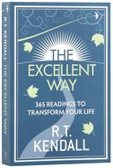 The Excellent Way: 365 Readings to Transform Your Life Paperback