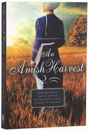An Amish Harvest (Four Stories) (Amish Harvest Novella Series) Paperback