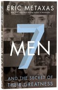 Seven Men and the Secret of Their Greatness Paperback