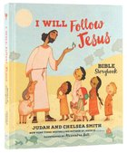 I Will Follow Jesus Bible Storybook Hardback