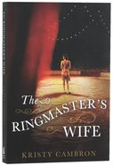 The Ringmaster's Wife Paperback