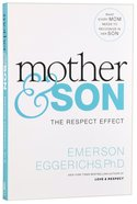 Mother and Son: The Respect Effect Paperback