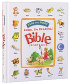 Read and Share Look, I'm Reading! Bible Storybook Hardback
