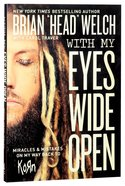 With My Eyes Wide Open Paperback
