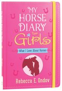 My Horse Diary For Girls Paperback