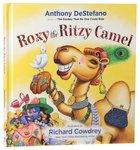 Roxy the Ritzy Camel Hardback