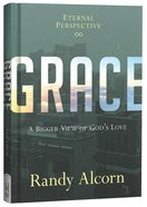 Grace: A Bigger View of God's Love Hardback
