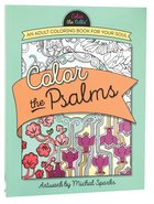 Color the Psalms (Adult Coloring Books Series)