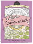 Color the Names of God (Adult Coloring Books Series) Paperback