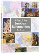 Atlas of the European Reformations