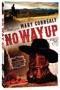 No Way Up (#01 in The Cimarron Legacy Series) Paperback