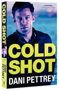 Cold Shot (#01 in Chesapeake Valor Series) Paperback
