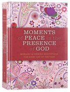 Moments of Peace in the Presence of God (Paisley Edition) Hardback