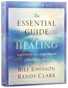 The Essential Guide to Healing (Curriculum Kit)