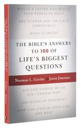 The Bible's Answers to 100 of Life's Biggest Questions Paperback