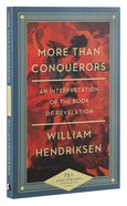 More Than Conquerors: An Interpretation of the Book of Revelation (75th Anniversary Edition)