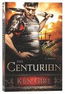 The Centurion Paperback