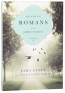 Reading Romans With John Stott (Volume 1) (Reading The Bible With John Stott Series) Paperback