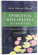 Spiritual Disciplines Handbook (& Expanded Edition) Paperback