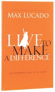 Live to Make a Difference Booklet