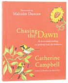 Chasing the Dawn Hardback