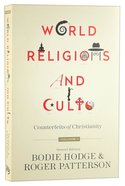 Counterfeits of Christianity (#01 in World Religion & Cults Series) Paperback