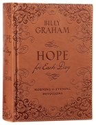 Hope For Each Day Morning and Evening Devotions Hardback
