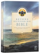 NLT Beyond Suffering Study Bible (Black Letter Edition) Hardback