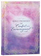 Bible Promises of Comfort and Encouragement Hardback