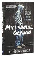 Millennial Orphan Paperback