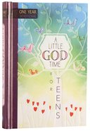 A Little God Time For Teens:365 Daily Devotions