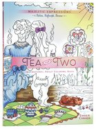 Tea For Two (Majestic Expressions) (Adult Coloring Books Series) Paperback