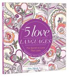 The 5 Love Languages (Majestic Expressions) (Adult Coloring Books Series)