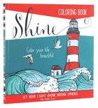 Shine (Lighthouse) (Adult Coloring Books Series) Paperback