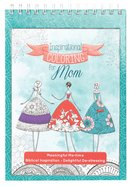 Inspirational Coloring For Mom (Adult Coloring Books Series)