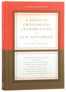 A Biblical-Theological Introduction to the Old Testament Hardback