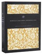 ESV Single Column Journaling Bible Antique Floral (Black Letter Edition)