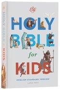ESV Holy Bible For Kids Large Print (Black Letter Edition)