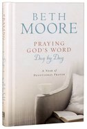Praying God's Word Day By Day Hardback