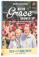 When Grace Showed Up Paperback