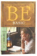 Be Basic (Genesis 1-11) (Be Series) Paperback