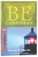 Be Confident (Hebrews) (Be Series) Paperback