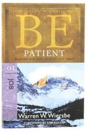 Be Patient (Job) (Be Series)